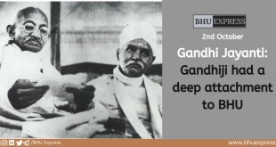 Gandhi Jayanti: Gandhiji had a deep attachment to BHU