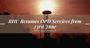 BHU Resumes OPD Services from 23rd June