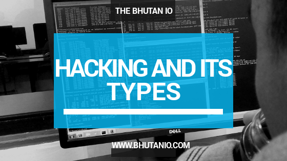 Hacking and its types