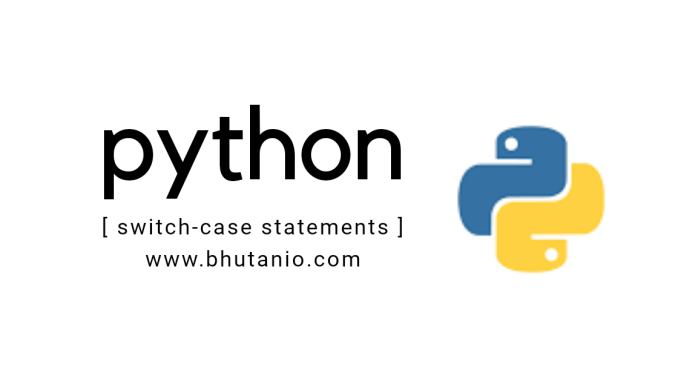 Python Switch Case Statements