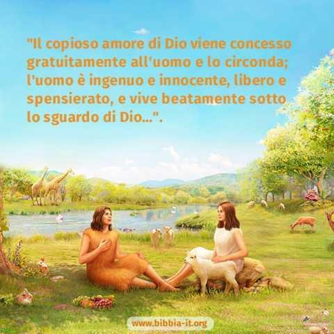 Adamo ed Eva vivono nel giardino dell'Eden