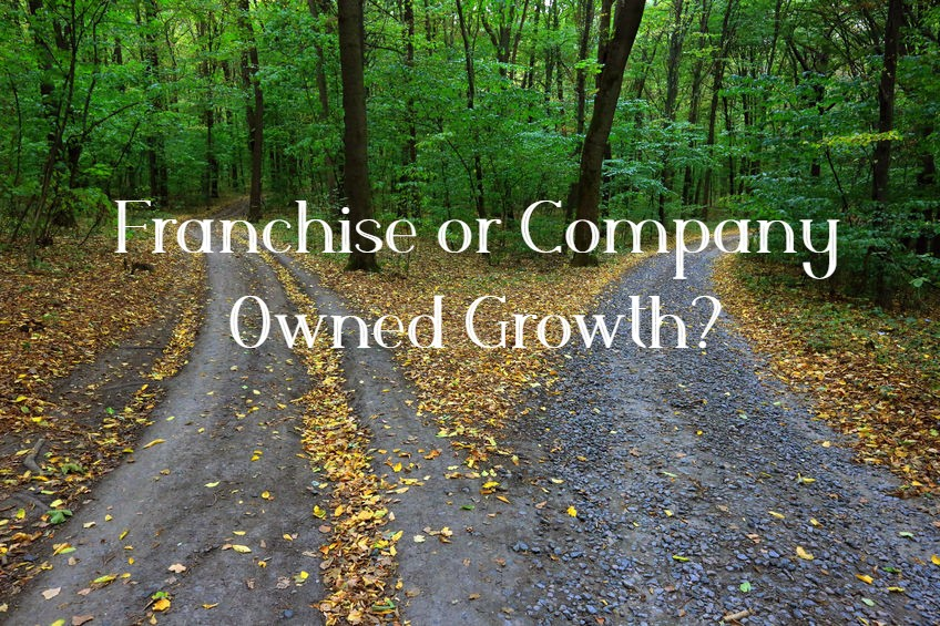 Franchise or Company Owned Growth