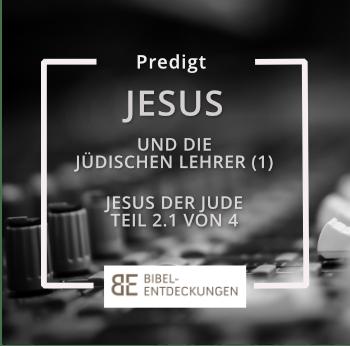 """""""Jesus und seine jüdischen Lehrer (Jesus der Jude: Teil 2.1)"""""""