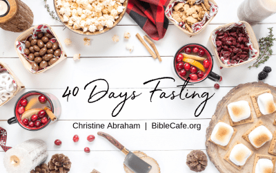 Ideas for 40 Days of Fasting