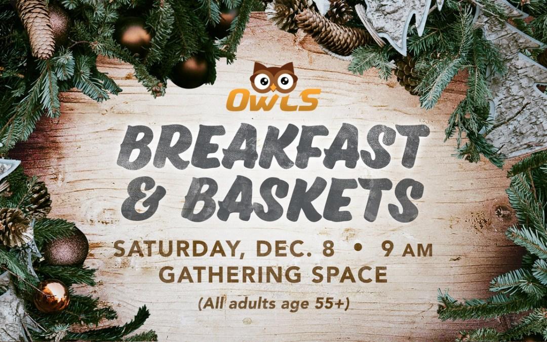 OWLS Christmas Breakfast & Baskets