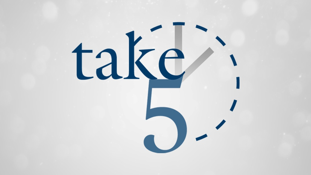 Take 5 (July 28 – August 1, 2014)