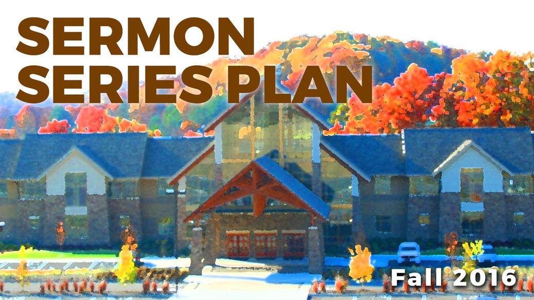 Fall Sermon Series Plan
