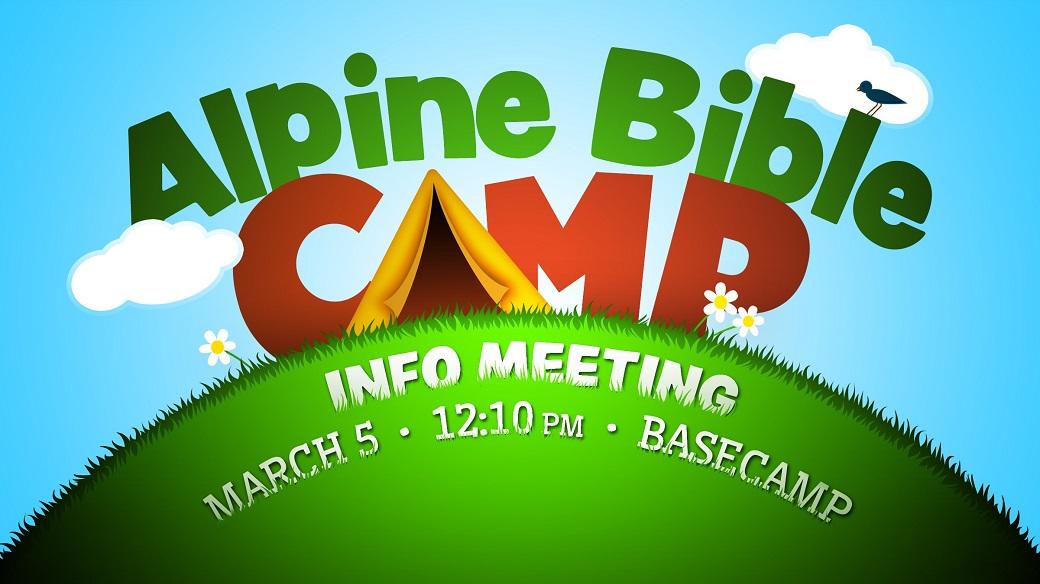 Alpine Bible Camp Informational Meeting