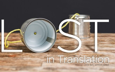 Sermon Series | Lost in Translation