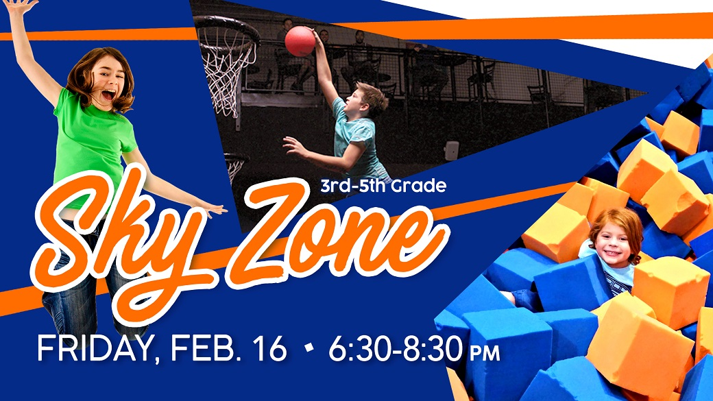 Sky Zone (3rd-5th)