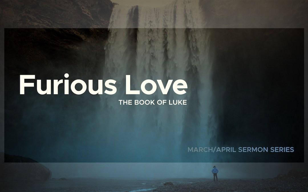 Sermon Series | Furious Love