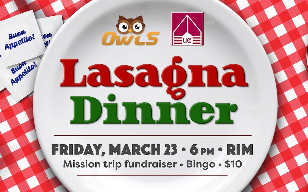 OWLS Lasagna Dinner