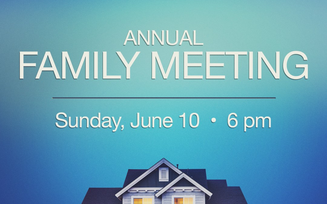 Annual Family Meeting