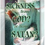 Is Sickness from God by J.C. O'Hair