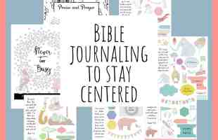 Bible Journaling to Stay Centered