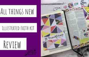 Illustrated Faith All Things New Bible Journaling Kit Review