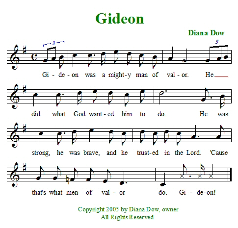 Gideon, A Mighty Man of Valor by Diana Dow. A song for young children.