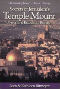 Secrets of Jerusalem's Temple Mount: Updated and Enlarged Edition is available at Amazon USA / UK as well as the Biblical Archaeology Society.