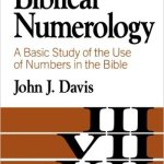 Biblical Numbers or Numerology