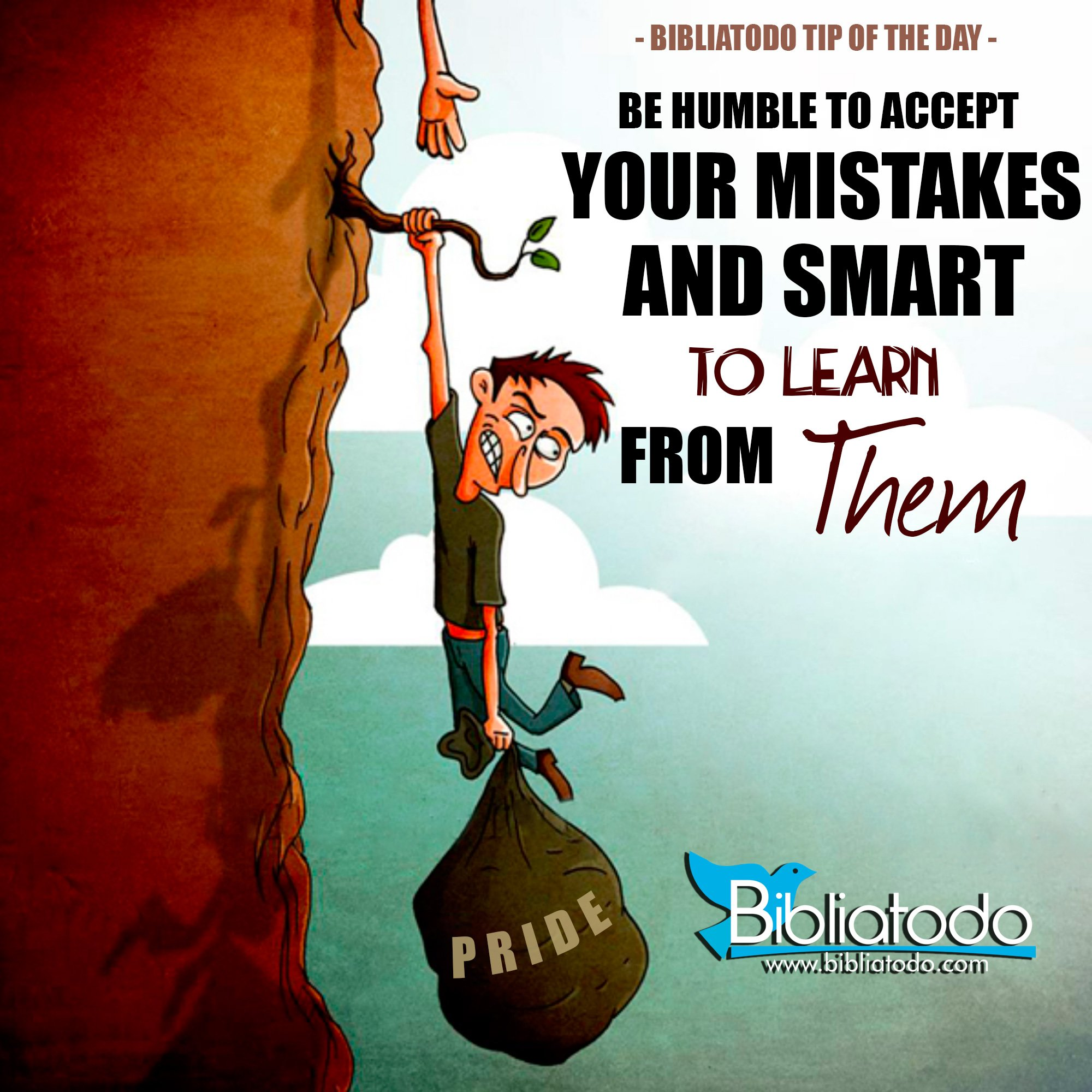 Be Humble To Accept Your Mistakes And Smart To Learn From