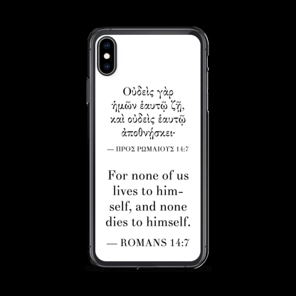 Bilingual iPhone case with Biblical Greek & English (Romans 14:7) with black iPhone XS Max (closed)