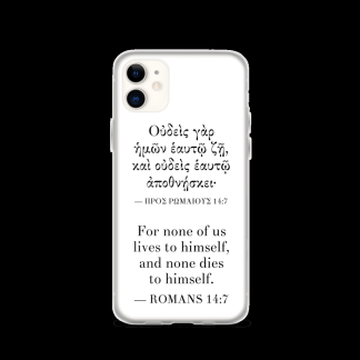 Bilingual iPhone case with Biblical Greek & English (Romans 14:7) with white iPhone 11 (closed)