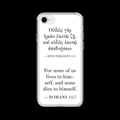 Bilingual iPhone case with Biblical Greek & English (Romans 14:7) with white iPhone 7 / iPhone 8 (closed)