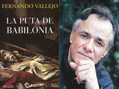 https://i2.wp.com/www.bibliofiloenmascarado.com/wp-content/uploads/2009/12/1-la-puta-de-babilonia-fernando-vallejo.jpg