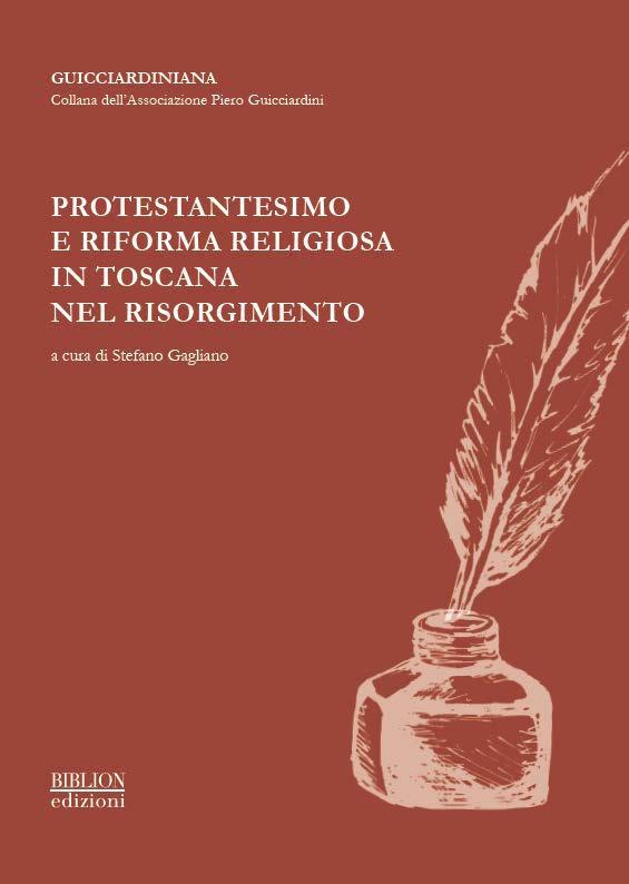biblion-edizioni-guicciardiniana-protestantesimo-e-riforma-religiosa-in-toscana-nel-risorgimento