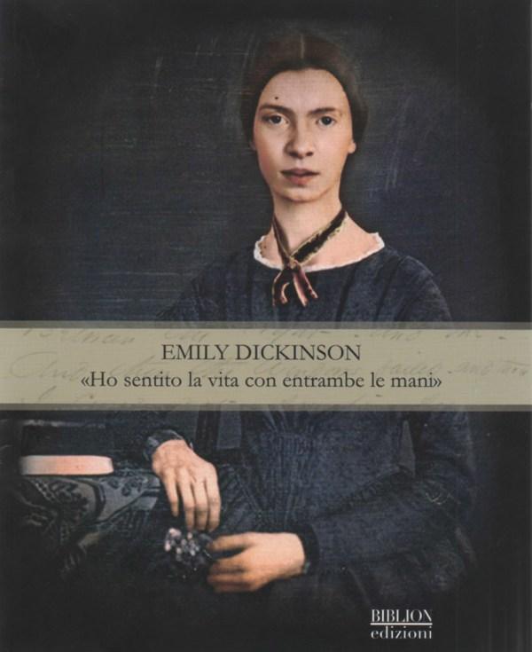 biblion-edizioni-lingua-incerta-nuova-emily-dickinson-ho-sentito-la-vita