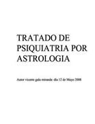 Vicente Gala Miranda-TRATADO DE PSIQUIATRIA POR ASTROLOGIA