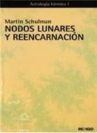 martin-schulman-nodos-lunares-reencarnacion