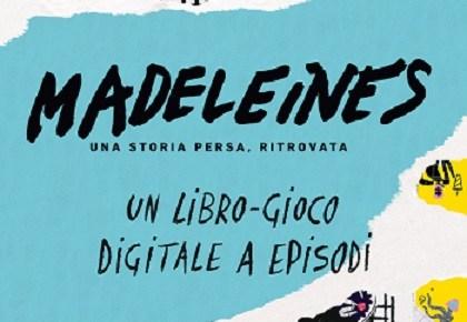 Madeleines un libro-gioco digitale a episodi