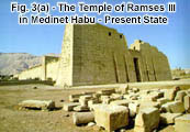 Fig. 3(a) - The Temple of Ramses III in Medinet Habu - Present State