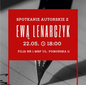 Spotkanie autorskie z Ewą Lenarczyk w Filii nr 1 MBP