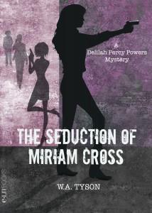 The Seduction of Miriam Cross