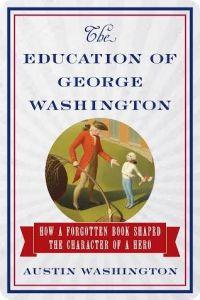 The Education of George Washington