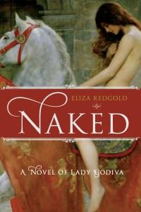 Naked, a Novel of Lady Godiva