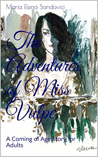 Review: The Adventures of Miss Vulpe, by Maria Elena Sandovici