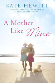 Review: A Mother Like Mine, by Kate Hewitt