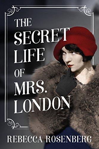 Spotlight: The Secret Life of Mrs. London, by Rebecca Rosenberg
