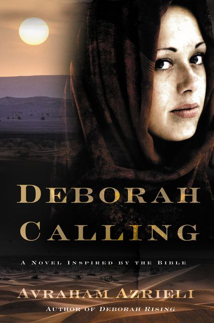 Review: Deborah Rising/Deborah Calling by Avraham Azrieli