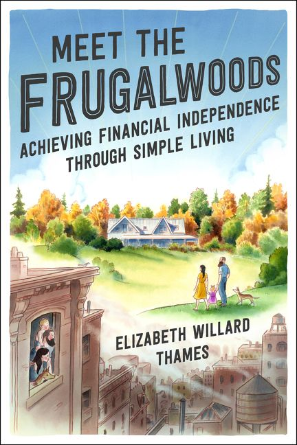 Review: Meet the Frugalwoods, by Elizabeth Willard Thames