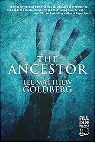 Review: The Ancestor, by Lee Matthew Goldberg