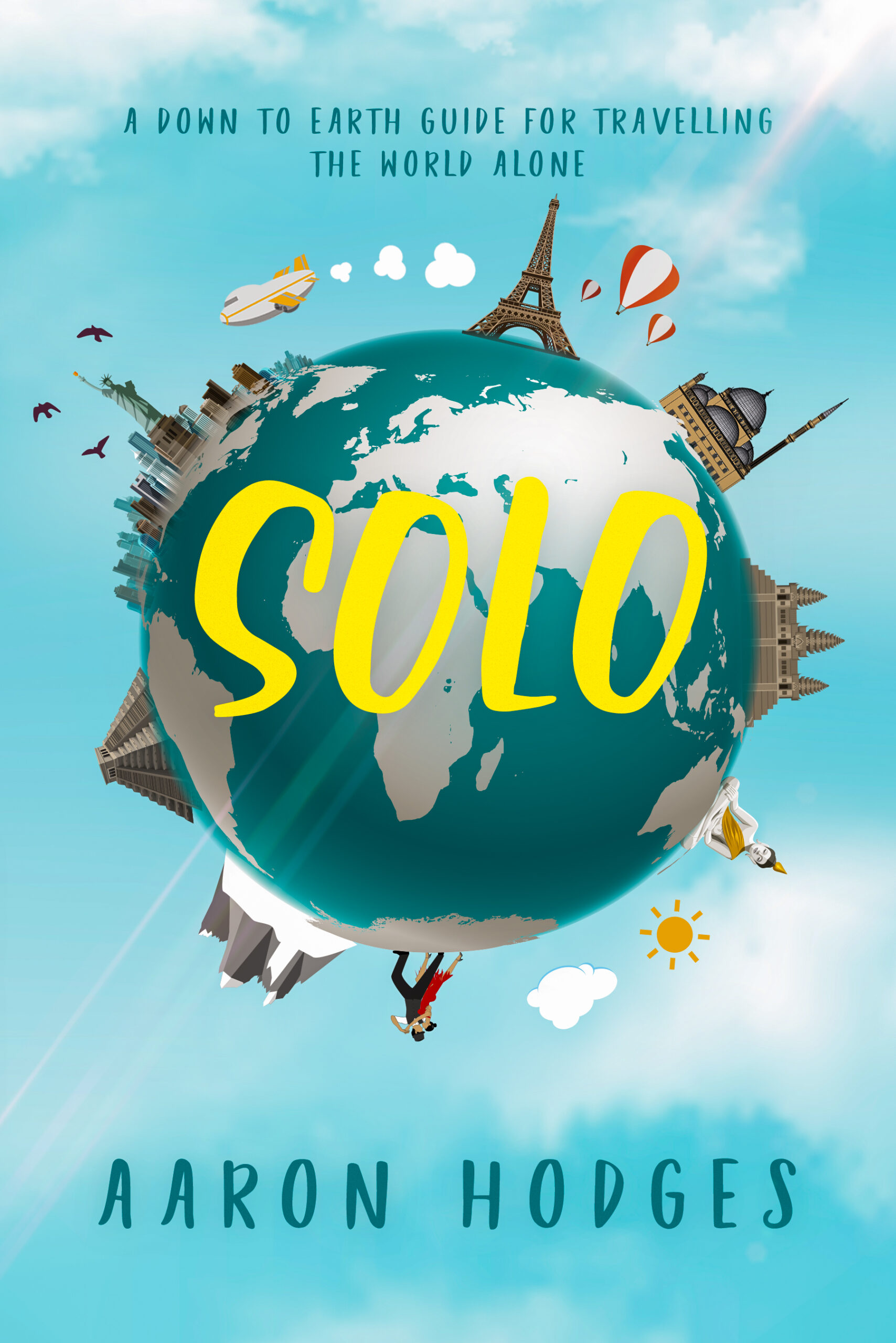 Review: Solo: A Down to Earth Guide for Travelling the World Alone, by Aaron Hodges