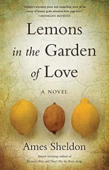 Review: Lemons in the Garden of Love, by Ames Sheridan