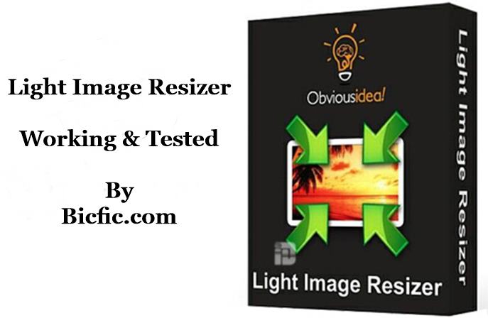 Light Image Resizer 5.0.4.0 Crack + Serial key is Here!