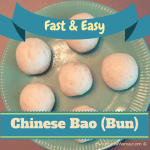 Fast and Easy Chinese Bao (Bun)