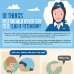 Avoid Saying These 10 Things to Flight Attendants
