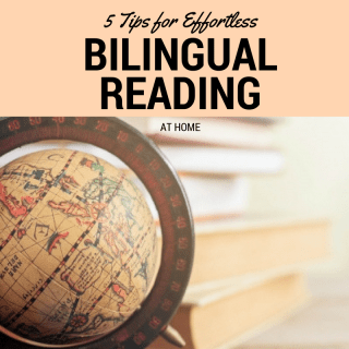 5 Tips for Effortless Bilingual Reading at Home